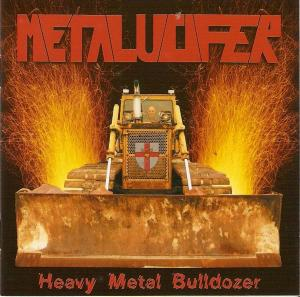 Metalucifer - Heavy Metal Bulldozer (Teutonic Attack).jpg